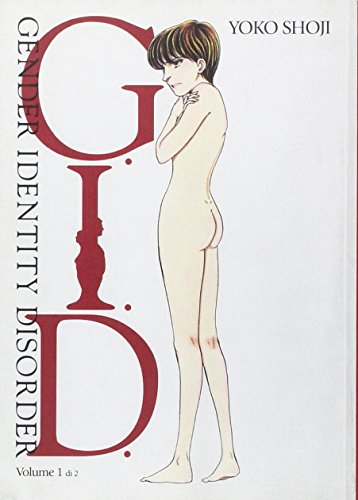 9788874711819: G.I.D. (Gender Identity Disorder): 1 (Manga San)