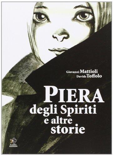 9788874711932: Piera degli spiriti e altre storie