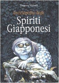 9788874712175: Enciclopedia degli spiriti giapponesi