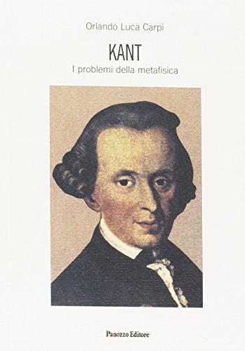 9788874720347: Kant. I problemi della metafisica.