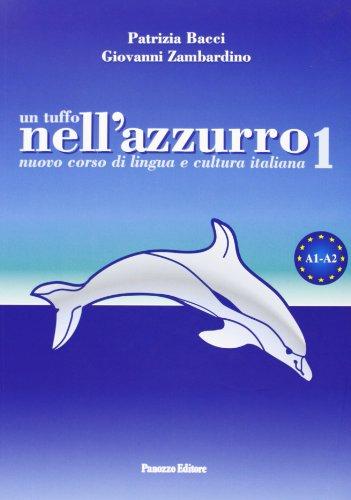 9788874721207: Un tuffo nell'azzurro. Nuovo corso di lingua e cultura italiana. Con CD Audio: 1