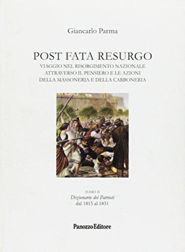 Post Fata Resurgo. Vol. 2. Dizionario dei: Parma, Giancarlo