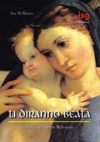 Ti diranno beata. Maria nel terzo millennio (8874770448) by Jim McManus
