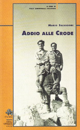 Addio alle crode (9788874800483) by [???]
