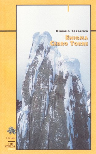 Enigma Cerro Torre: Giorgio Spreafico