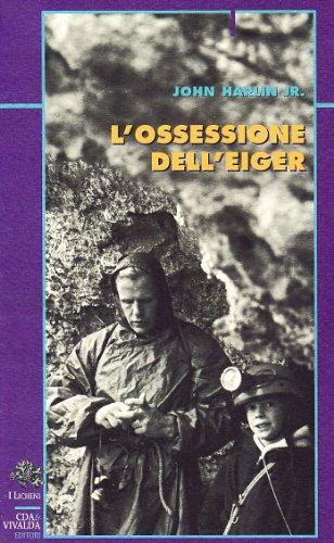 9788874801312: L'ossessione dell'Eiger (Licheni)