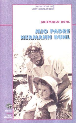 9788874801329: Mio padre Hermann Buhl