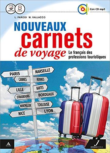 9788874855391: Nouveaux carnets de voyage. Fichier pro. Per gli Ist. tecnici e professionali. Con CD Audio formato MP3. Con e-book. Con espansione online [Lingua francese]