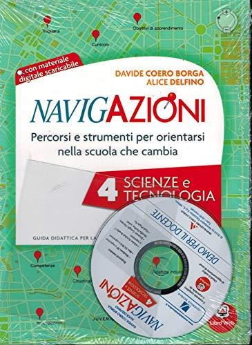 9788874855865: Navigazioni. Percorsi e strumenti per orientarsi nella scuola che cambia. Scienze e tecnologia. Con CD-ROM: 4