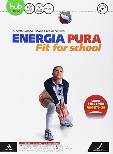 9788874856268: Energia pura. Fit for school. Vol. unico. Per le Scuole superiori. Con e-book. Con espansione online. Con DVD video