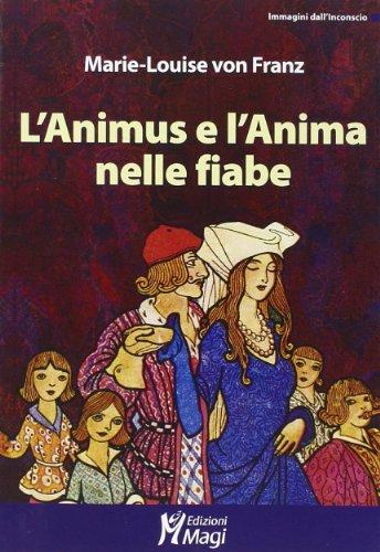 9788874870066: L'Animus e l'Anima nelle fiabe