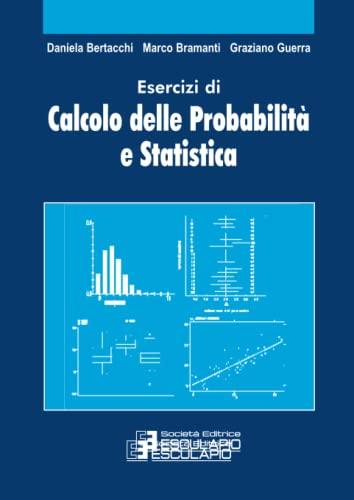 9788874880560: Esercizi di calcolo delle probabilità e statistica