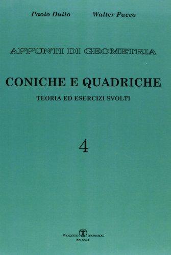 9788874882755: Appunti di geometria. Teoria ed esercizi svolti: 4