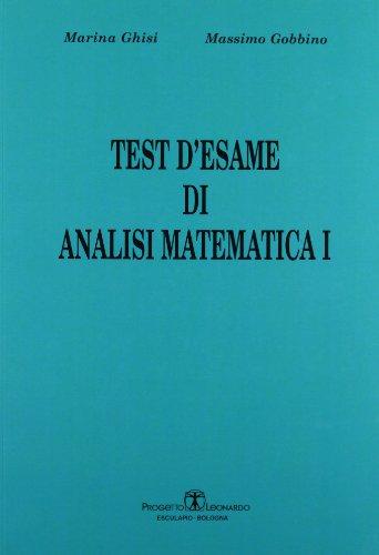 9788874883820: Test d'esame di analisi di matematica I: 1