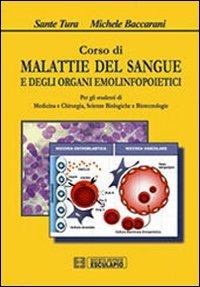 9788874884506: Corso di Malattie del Sangue e degli organi emolinfopoietici