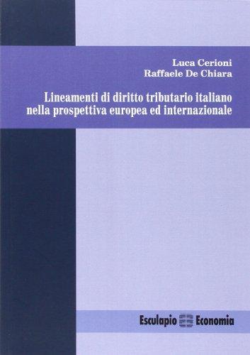 Lineamenti di diritto tributario italiano nella prospettiva: Luca Cerioni; Raffaele