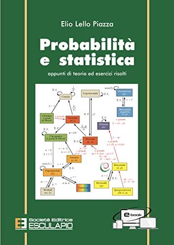 9788874887019: Probabilità e statistica. Appunti di teoria ed esercizi risolti