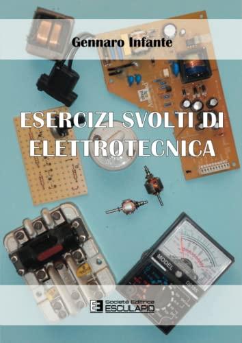 9788874888993: Esercizi svolti di elettrotecnica