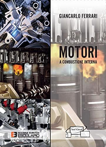 9788874889716: Motori a combustione interna