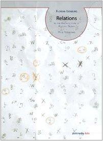 9788874900480: Relazioni. Nell'architettura di Kazuyo Sejima + Ryue Nishizawa. Ediz. italiana e inglese