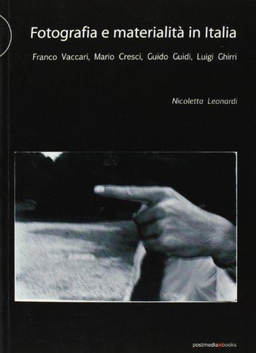 Fotografia e materialità in Italia. Franco Vaccari,: Nicoletta Leonardi
