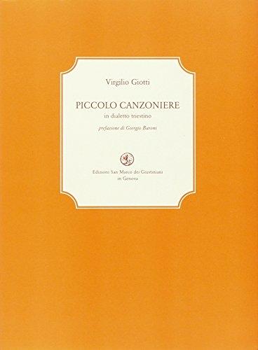 9788874941803: Piccolo canzoniere in dialetto triestino. Testo italiano a fronte (La biblioteca ritrovata)