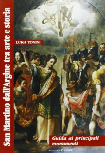 9788874950546: San Martino dall'Argine. Tra arte e storia. Guida ai principali monumenti