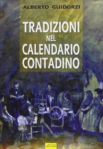 9788874953851: Tradizioni nel calendario contadino