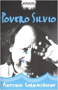 9788874960149: Povero Silvio