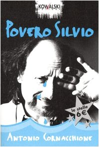 9788874964178: Povero Silvio