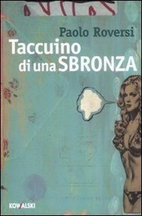 Taccuino di una sbronza (9788874966714) by Paolo Roversi