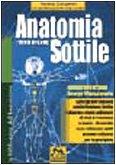 9788875075170: Anatomia sottile vol. 1 - Atlante di terapia energo-vibrazionale