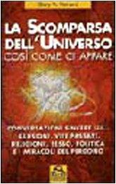 9788875077327: La scomparsa dell'universo così come ci appare (Nuova saggezza)