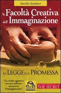 La facoltÃ: creativa dell'immaginazione, la legge e la promessa (8875078602) by Neville