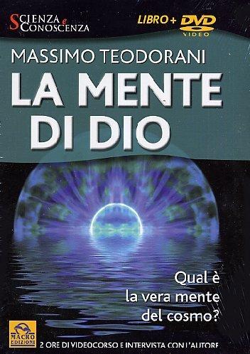 9788875078843: Mente Di Dio (La) (Massimo Teodorani) (Dvd+Libro)