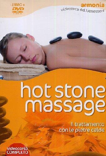 9788875078942: Hot stone massage. Il trattamento con le pietre calde. Con DVD