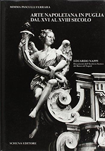 Arte napoletana in Puglia dal XVI al XVIII secolo (Paperback): Domenica Pasculli Ferrara