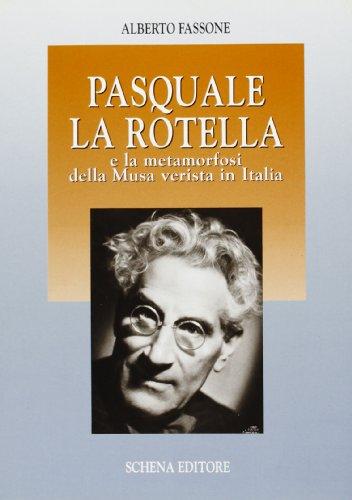 Pasquale La Rotella e la metamorfosi della: Alberto Fassone