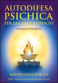 9788875170189: Autodifesa psichica per la casa e l'ufficio