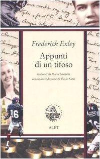 Appunti di un tifoso (8875200084) by Frederick Exley