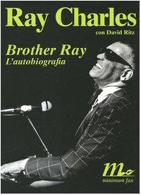 9788875210502: Brother Ray. L'autobiografia