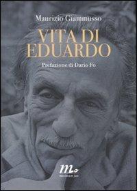 Vita di Eduardo - Giammusso, Maurizio