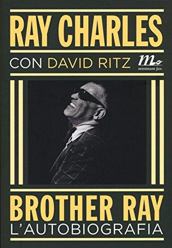9788875216559: Brother Ray. L'autobiografia