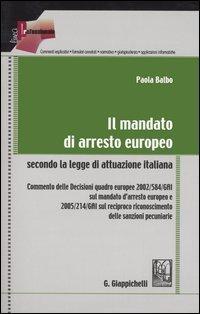9788875240622: Il mandato di arresto europeo secondo la legge di attuazione italiana