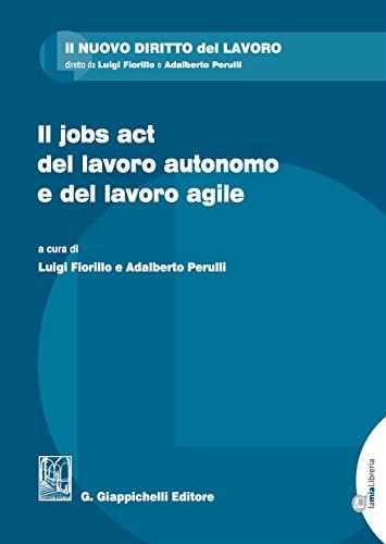 Il jobs act del lavoro autonomo e: Fiorillo, L. and