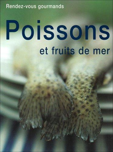 9788875250775: Poissons et fruits de mer (Rendez-vous gourmands)