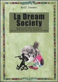 9788875272111: La dream society
