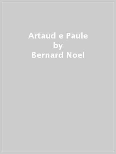 9788875360320: Artaud e Paule