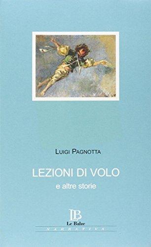 Lezioni di volo e altre storie. Con CD Audio.: Pagnotta, Luigi