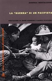 La «guerra» di un pacifista: Andrea Bertazzoni